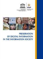 Preservation of Digital Information in the Information Society